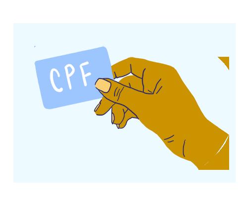 Possuir Cadastro de Pessoa Física (CPF)